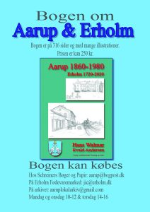 Bog udgivelse: Bogen om Aarup & Erholm @ Aarup Bio | Aarup | Danmark